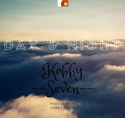 Kobby Seven – Day and Night(prod. By KobbySeven)