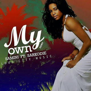Samini-My-Own-Remix-ft.-Sarkodie[Mp3 download]