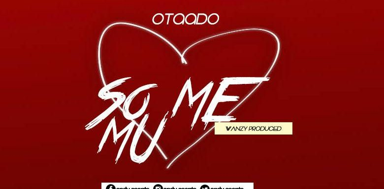 OTAADO AB _SO MI MU_PROD BY WANZY (mp3 download)