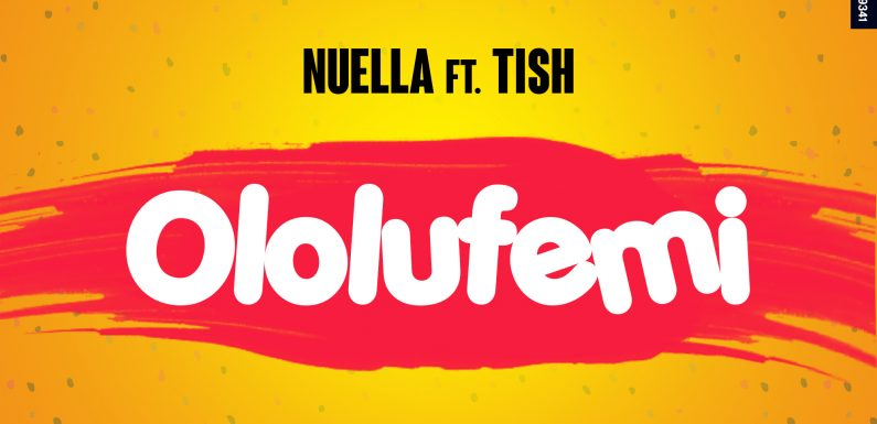 Nuella_Ololufemi_ft _Tish [mp3 download]