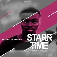 Mustipy_Starr Time_ft_Cortez_Prod by Wanzy [mp3 download]