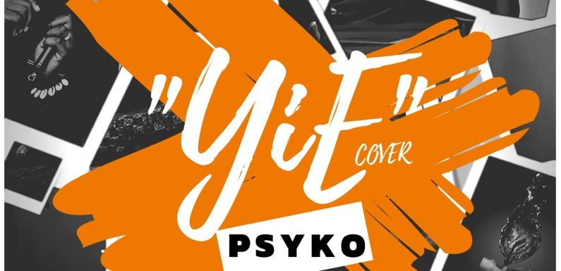 Yie (Ye Cover) – Psyko [mp3 download]