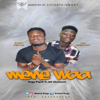 EUGY PSYCH_MENE WOA_FT JAH AHMOUNT_MIXED BY AB[mp3 download]