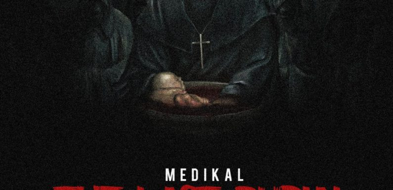 Medikal_The Last Burial (Strongman diss)_Prod. by Chensee beatZ_[mp3 download]