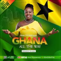 AMA NYAMEWAA _ GHANA ALL THE WAY_ PROD BY 3M MUSIC.[ mp3 download]
