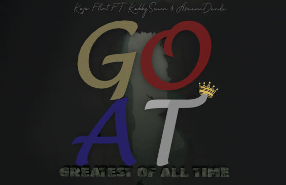Kojo Flint_G.O.A.T_(Greatest Of All Time)_ft_Kobby Seven & Asaawa Dondo_(Prod.by SevenSnares OnJrumz) [mp3 download]