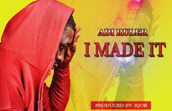 Addi Ruler – I Made It (Prod. By Hope Ne Beatz Mixed By K. Joe Beatz)mp3