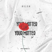 Delsa_Your Matter_prod by Wanzy_[mp3 download]