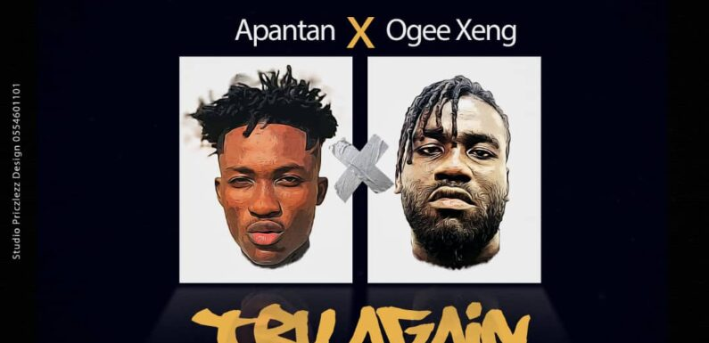 Apantan_Try Again_ft_Ogee Xeng_prod by Ogee Black Tee_[mp3 download]