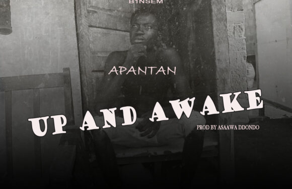Apantan_Up And Awake_(prod by Asaawa Dondo_[mp3 download]